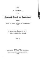 The History of the Episcopal Church in Connecticut  From the death of Bishop Seabury to the present time PDF