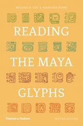 Reading the Maya Glyphs (Second Edition): Edition 2