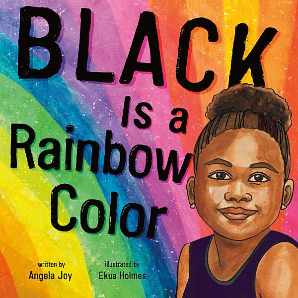 Download Black Is a Rainbow Color Book