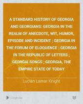 A Standard History of Georgia and Georgians: Volume 3
