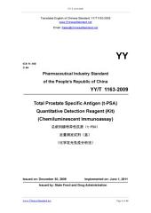 YY/T 1163-2009: Translated English of Chinese Standard. (YYT 1163-2009, YY/T1163-2009, YYT1163-2009): Total Prostate Specific Antigen (t-PSA) Quantitative Detection Reagent (Kit) (Chemiluminescent Immunoassay)