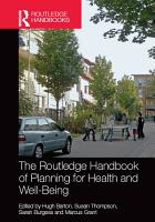 The Routledge Handbook of Planning for Health and Well Being PDF