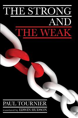 The Strong and the Weak PDF