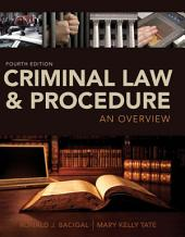 Criminal Law and Procedure: An Overview: Edition 4