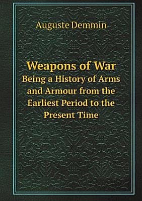 Weapons of war  tr  by C C  Black PDF