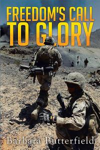 Freedom s Call to Glory Book