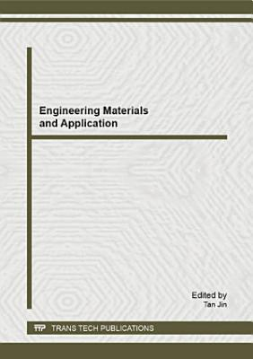 Engineering Materials and Application