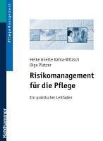 Risikomanagement f  r die Pflege PDF