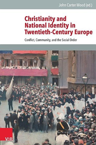Christianity and National Identity in Twentieth Century Europe PDF