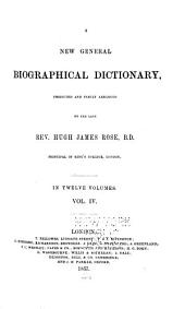 A New General Biographical Dictionary: Volume 4