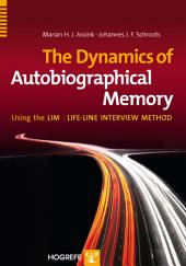 The Dynamics of Autobiographical Memory: Using the LIM | Life-line Interview Method