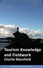 Tourism Knowledge and Fieldwork: 2013
