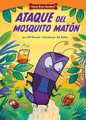 Ataque del Mosquito Matón: Dealing with Bullies through Teamwork