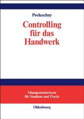 Controlling für das Handwerk: Durchgängige Fallstudie mit Softwareunterstützung