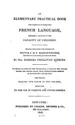An Elementary Practical Book for Learning to Speak the French Language