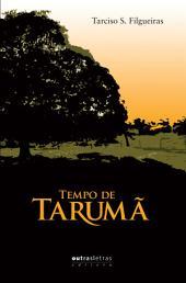 Tempo de Tarumã