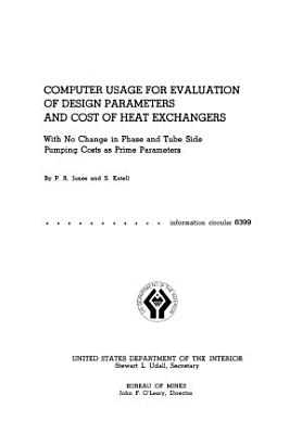 Computer Usage for Evaluation of Design Parameters and Cost of Heat Exchangers