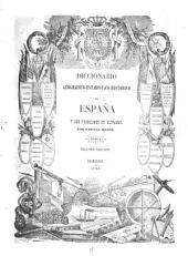 Diccionario geográfico-estadístico-histórico de España y sus posesiones de ultramar: Volumen 1