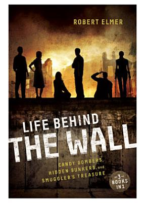 Life Behind the Wall PDF