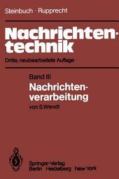 Nachrichtentechnik: Band III: Nachrichtenverarbeitung, Ausgabe 3