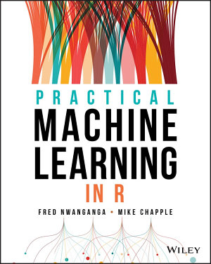 Practical Machine Learning in R PDF