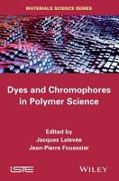Dyes and Chomophores in Polymer Science PDF