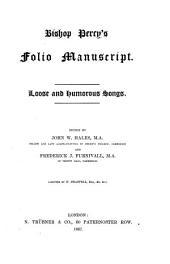 Bishop Percy's Folio Manuscript: Loose and Humorous Songs