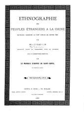 Ethnographie des peuples étrangers à la Chine: partie. Pays situés au midi de l'Empire chinois. 1886