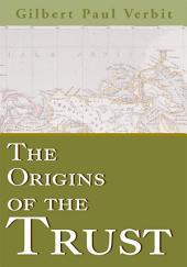The Origins of the Trust