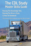 The CDL Study Master Skills Guide