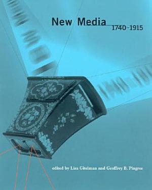 New Media  1740 1915