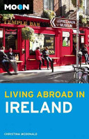Moon Living Abroad in Ireland Book