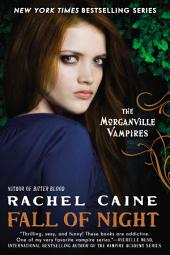 Fall of Night: The Morganville Vampires