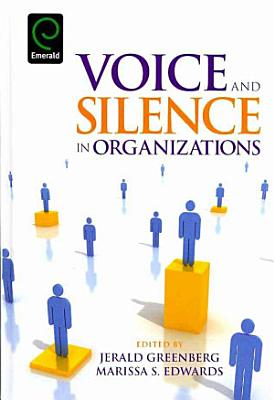 Voice and Silence in Organizations PDF