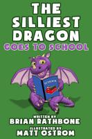The Silliest Dragon Goes to School PDF