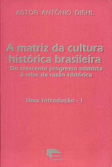 A matriz da cultura hist  rica brasileira PDF