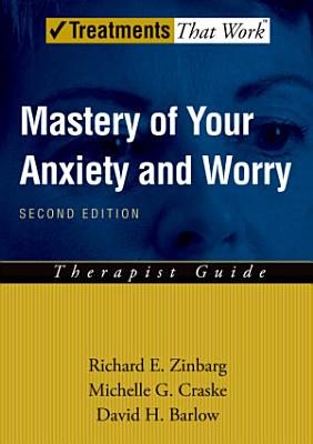 Mastery of Your Anxiety and Worry  MAW  PDF