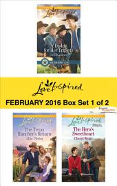 Love Inspired February 2016 - Box Set 1 of 2: A Daddy for Her Triplets\The Texas Rancher's Return\The Hero's Sweetheart