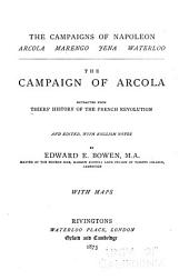 The campaign of Arcola: extracted from Thiers' History of the French Revolution