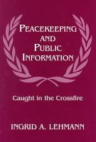 Peacekeeping and Public Information PDF