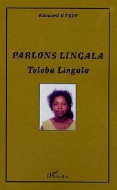 Parlons lingala: Tobala lingala