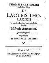 De lacteis thoracicis in homine brutisque nuperrime observatis, historia anatomica