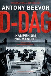 D-dag. Kampen om Normandiet