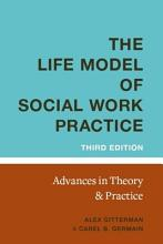 The Life Model of Social Work Practice PDF