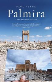 Palmira: El tesoro irremplazable