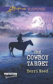 The Cowboy Target: A Single Dad Romance