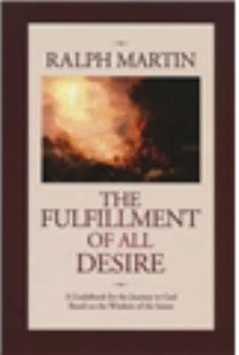 The Fulfillment of All Desire