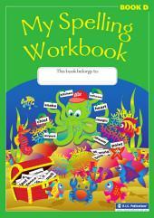 My Spelling Workbook: Book 4