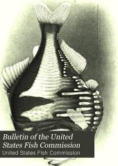 Bulletin of the United States Fish Commission: Volume 23, Part 2