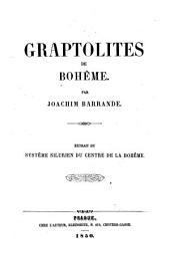 Graptolites de Boheme. Extrait du systeme silurien du centre de la Boheme